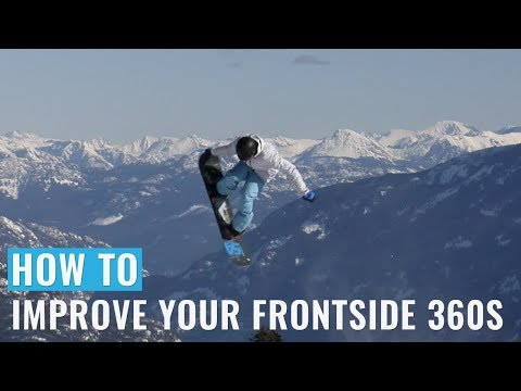 How To Improve Your Frontside 360s On A Snowboard