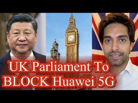 UK Parliament To BLOCK Huawei 5G