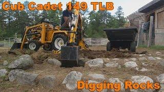 Cub Cadet 149 Garden Tractor Loader Backhoe Digging Rocks