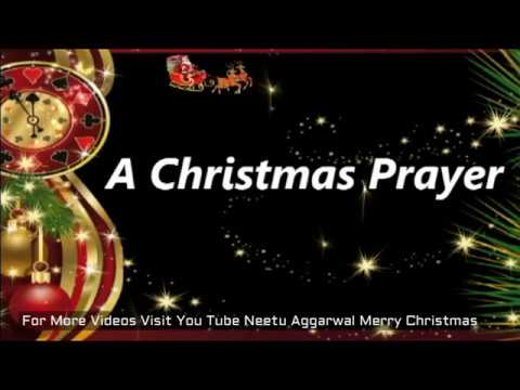 Christmas Prayer,Merry Christmas,Happy New Year,Wishes,Greetings,Blessings,Christmas Music,E-card