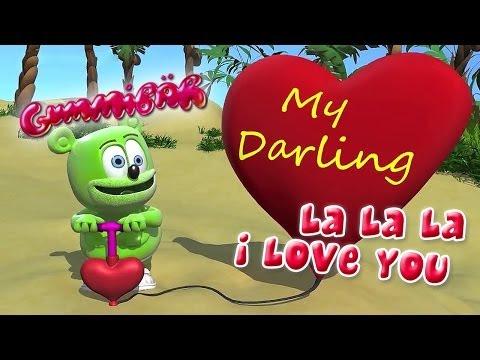 Gummy Bear - La La La I Love You