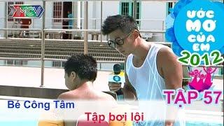 Biết bơi lội - Trần Nguyễn Công Tâm | ƯỚC MƠ CỦA EM | Tập 57
