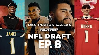 NFL Prospects Dreams Become Reality at the 2018 Draft | Drive to the NFL Draft Ep. 8