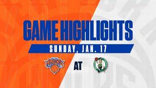 Game Highlights: New York Knicks vs  Boston Celtics