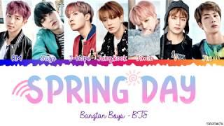 BTS (방탄소년단) 'Spring Day' (봄날) Lyrics [Color Coded Han_Rom_Eng]