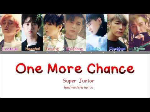 SUPER JUNIOR (슈퍼주니어) - ONE MORE CHANCE Lyrics (Color Coded Han/Rom/Eng)