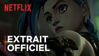 Arcane | Extrait officiel | Netflix France