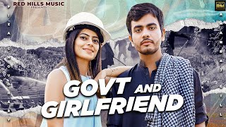 Govt And Girlfriend – Aman Raj Gill Ft Fiza Chaudhary