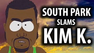 South Park Slams Kim Kardashian & Kanye's Return Explained