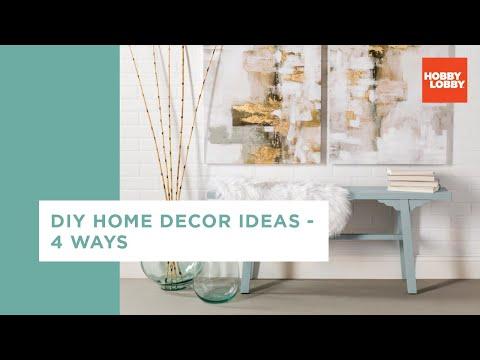 Home Decor 4 Ways