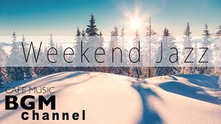 Weekend Jazz Music - Chill Out Jazz Hiphop & Jazz Music - Background Instrumental Music