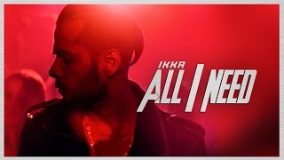Ikka All I Need Video Song | Latest Hindi Song 2016 | T-Series