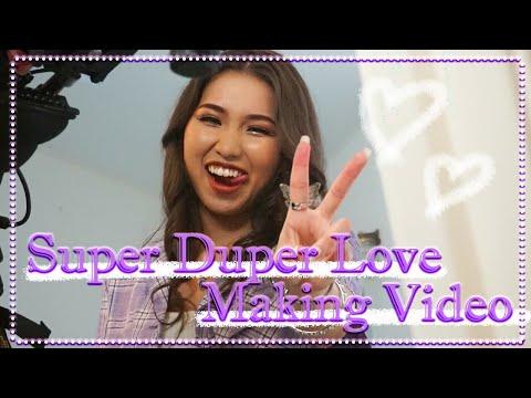 【MVメイキング】Super Duper Love  Music Video メイキングムービー