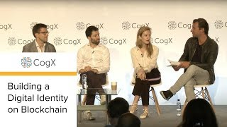 CogX 2018 - Building a Digital Identity on Blockchain