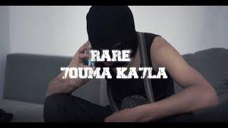 RARE - 7OUMA KA7LA
