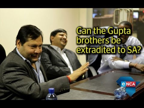 Can SA extradite the Guptas from the UAE?