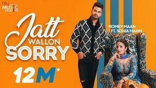 Jatt Wallon Sorry – Romey Maan Video HD