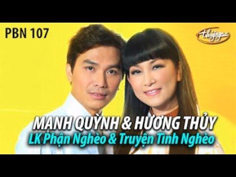 Hương Thủy & Mạnh Quỳnh - LK Phận Nghèo & Truyện Tình Nghèo | PBN 107