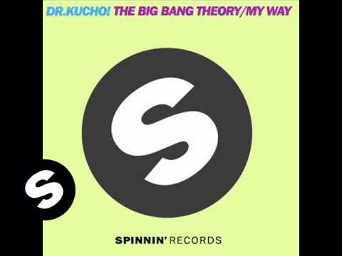 Dr. Kucho! - The Big Bang Theory (Original Mix)