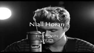 Niall Horan - This Town(Lyrics)