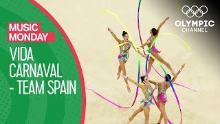 Vida Carnaval! Spain's Rhythmic Gymnastics' team performs to Carlinhos Brown | Music Monday