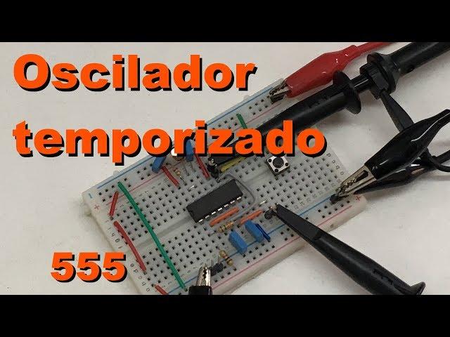OSCILADOR TEMPORIZADO | Conheça Eletrônica! #084