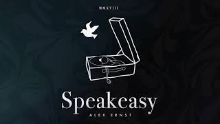 Alex Ernst - Speakeasy
