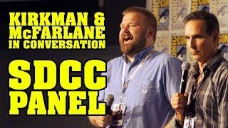 Robert Kirkman & Todd McFarlane In Conversation - SDCC 2017