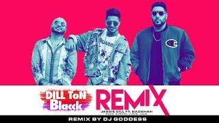 Dill Ton Blacck (Remix) – Jassi Gill – Badshah