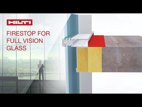 INTRODUCING Hilti Firestop System HI/BPF 120-11 for full vision glass