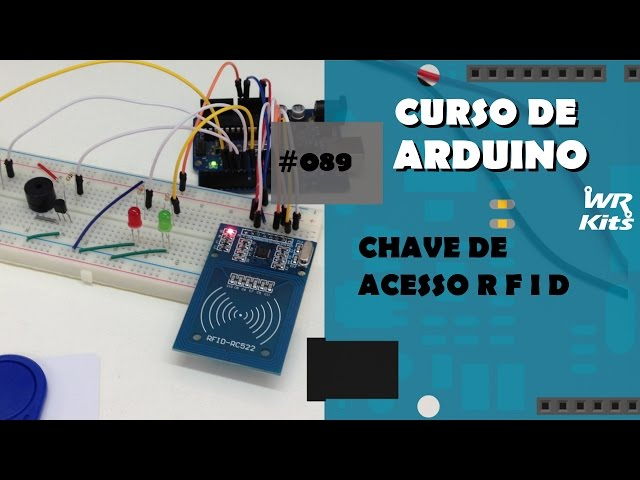 CHAVE DE ACESSO RFID | Curso de Arduino #089