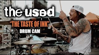 The Used | The Taste Of Ink | Drum Cam (LIVE)