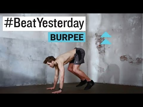 #BeatYesterday Workout Tutorial: Burpees
