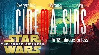 Everything Wrong With CinemaSins: Star Wars The Force Awakens in 18 Minutes or Less