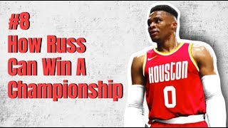 Can The Rockets Win A Championship With Russell Westbrook?