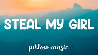 Steal My Girl - One Direction (Lyrics) 🎵