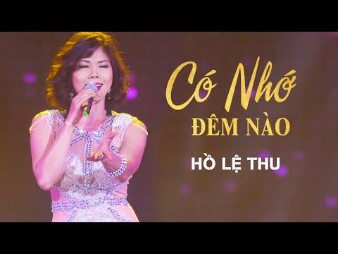 Có Nhớ Đêm Nào - Hồ Lệ Thu | Liveshow CBQ