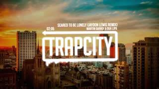 Trap City Martin Garrix & Dua Lipa   Scared To Be Lonely Jaydon Lewis Remix OhlCEWDTnyQ