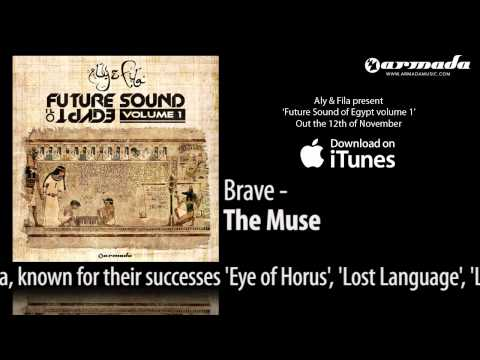 CD1.02.Brave - The Muse [Future Sound Of Egypt Volume 1]