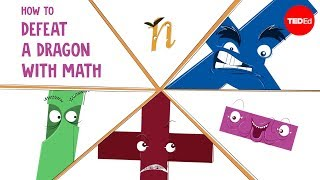 How to defeat a dragon with math - Garth Sundem