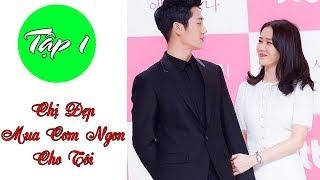 Chị Đẹp Mua Cơm Ngon Cho Tôi - Tập 1 Vietsub - Song Hye Kyo