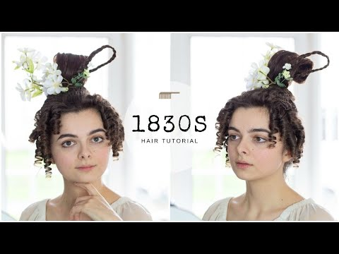 1830s Hair Tutorial | Start To Finish