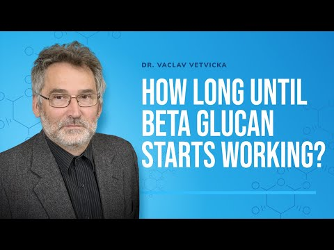 Dr Vetvicka Q&A 12: How Long until Beta Glucan starts working?
