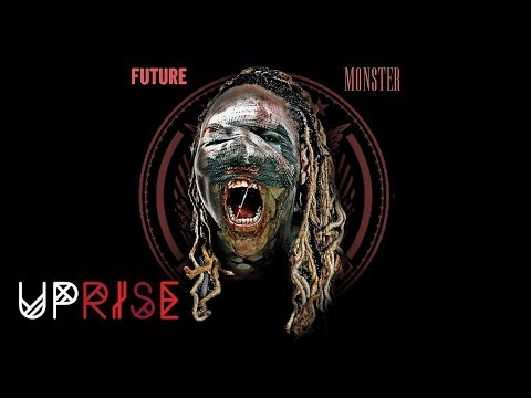 Future - My Savages (Monster) [Prod. By Will-A-Fool]