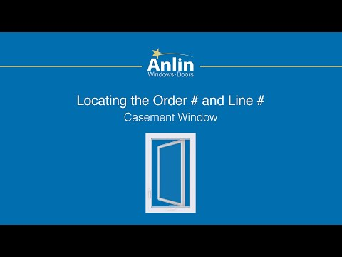 Locating the Order Number on Your Anlin Casement Window
