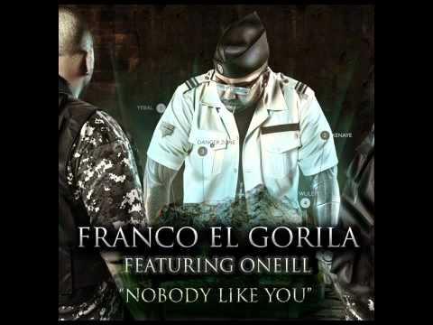 Franco el Gorila ft O'Neill - Nobody Like You (English) Original Lyrics REGGAETON 2011
