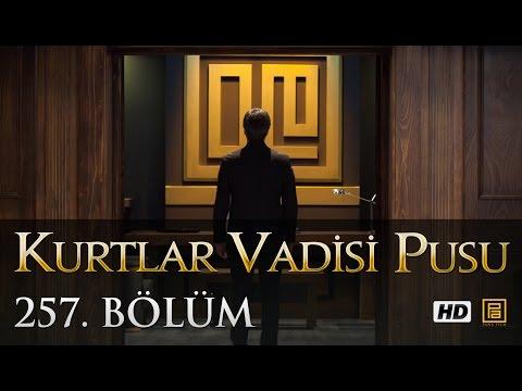 Kurtlar Vadisi Pusu (257.Bölüm YENİ) | 30 Nisan SON BÖLÜM 720p Full HD Tek Parça İzle