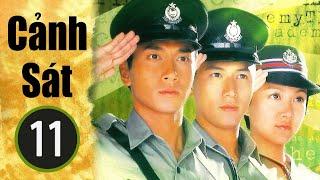 Cảnh sát  11/32(tiếng Việt) DV chính: Ngô Trác Hy, Trần Kiện Phong;  TVB/2005