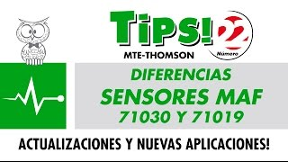 TIPS 22 – Diferencias Sensores MAF 71030 y 71019