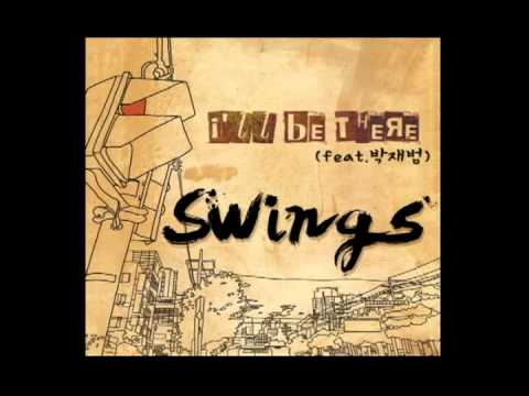 Swings - I'll Be There Ft. Jay Park [Full Audio]